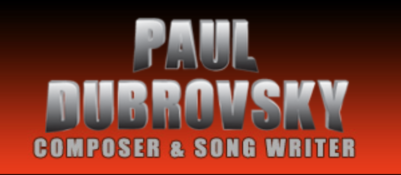Paul Dubrovsky – composer and song writer