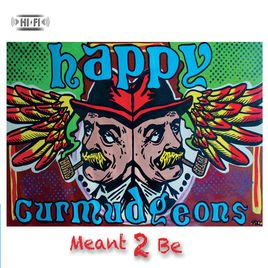 """Happy Curmudgeons –  """"Idle Time"""" from the album Meant 2 Be"""