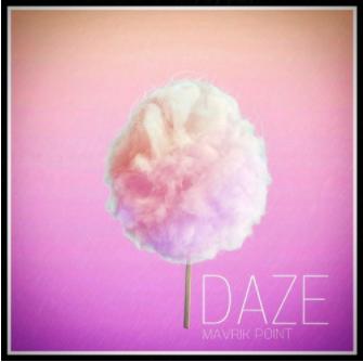 "The Best track of the Week – Mavrik Point – ""Daze"""