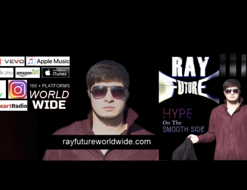 Check Out the New Single – HYPE On The Smooth Side by RAY FUTURE WORLDWIDE