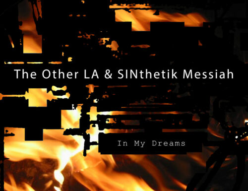 The Other La And SINthetik Messiah – In My Dreams